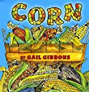 Corn, by Gail Gibbons