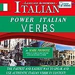 Power Italian Verbs: English and Italian Edition | Mark Frobose