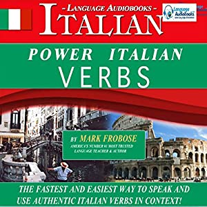 Power Italian Verbs: English and Italian Edition Audiobook