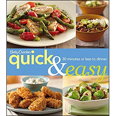 Betty Crocker Quick & Easy: 30 Minutes or Less to Dinner (Betty Crocker Cooking)