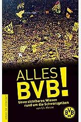 Alles BVB!: Unverzichtbares Wissen rund um die Schwarzgelben Paperback