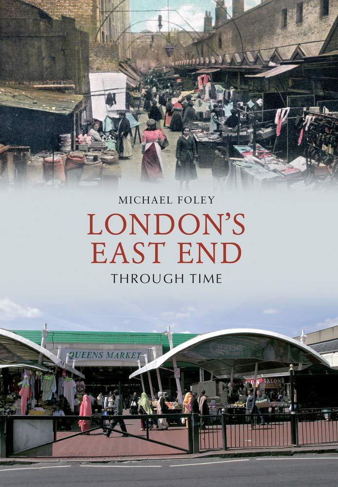London's East End Through Time PDF