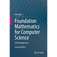 Foundation Mathematics for Computer Science: A Visual Approach (English Edition)