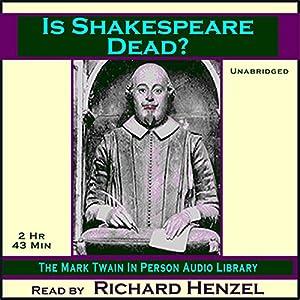 Is Shakespeare Dead? Audiobook