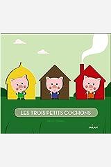 Les trois petits cochons (Les contes gigognes) (French Edition) Paperback