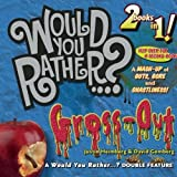 img - for Would You Rather...? Mash-Up: A Mash-up of Guts, Gore, and Ghastliness! book / textbook / text book