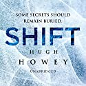 Shift: Wool Trilogy, Book 2 Audiobook by Hugh Howey Narrated by Peter Brooke