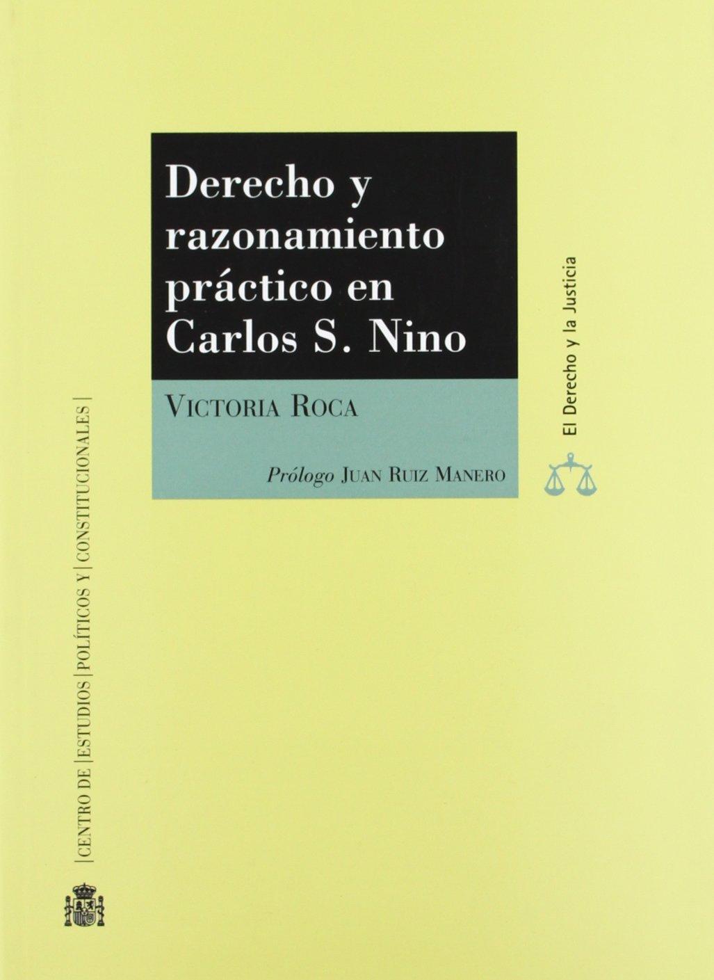 Download Derecho y razonamiento práctico en Carlos S. Nino (R) (2005) -PLEASE ASK IF AVAILABLE BEFORE ORDERING- pdf epub