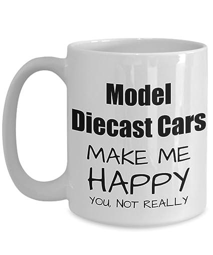 Model Diecast Cars Lover Gift Funny Die Cast Car Fan Mug Hobby Birthday