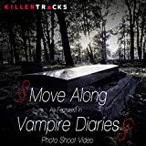 Move Along (As featured in the 'Vampire Diaries' Photo Shoot Video) - Single
