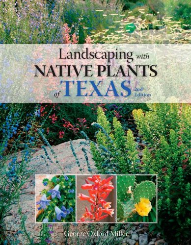 Book cover from Landscaping with Native Plants of Texas - 2nd Editionby George Oxford Miller