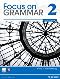 Focus on Grammar, Schoenberg, Irene E., 0132862239