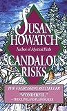 Scandalous Risks, Susan Howatch, 0449219828