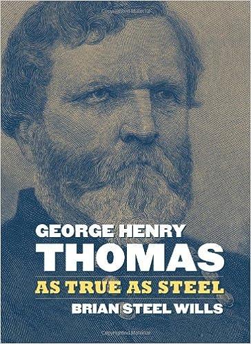 Book George Henry Thomas: As True as Steel (Modern War Studies)