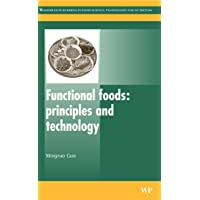 Functional Foods: Principles and Technology (Woodhead Publishing Series in Food Science, Technology and Nutrition)