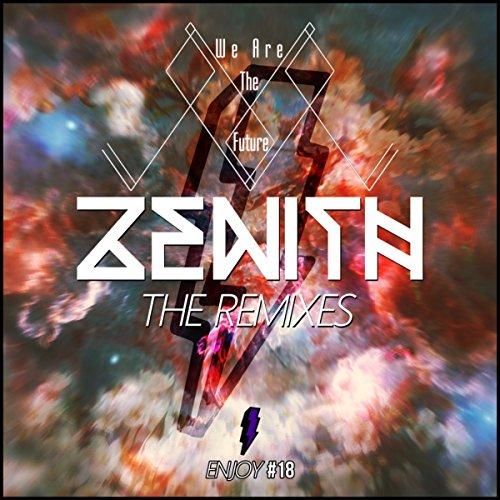 Zenith (Cosmic Sweater Remix)