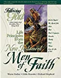 Life Principles from the New Testament Men of Faith (Following God Character Series)