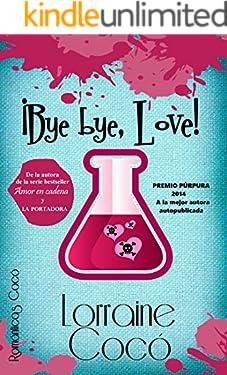 ¡Bye bye, Love! (Las hermanas De Marsi)