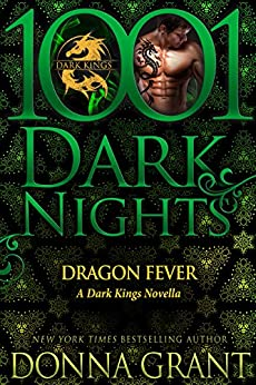 Dragon Fever: A Dark Kings Novella by [Grant, Donna]