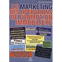 MARKETING DES OPÉRATIONS DE PROMOTION IMMOBILIÈRE (LE)