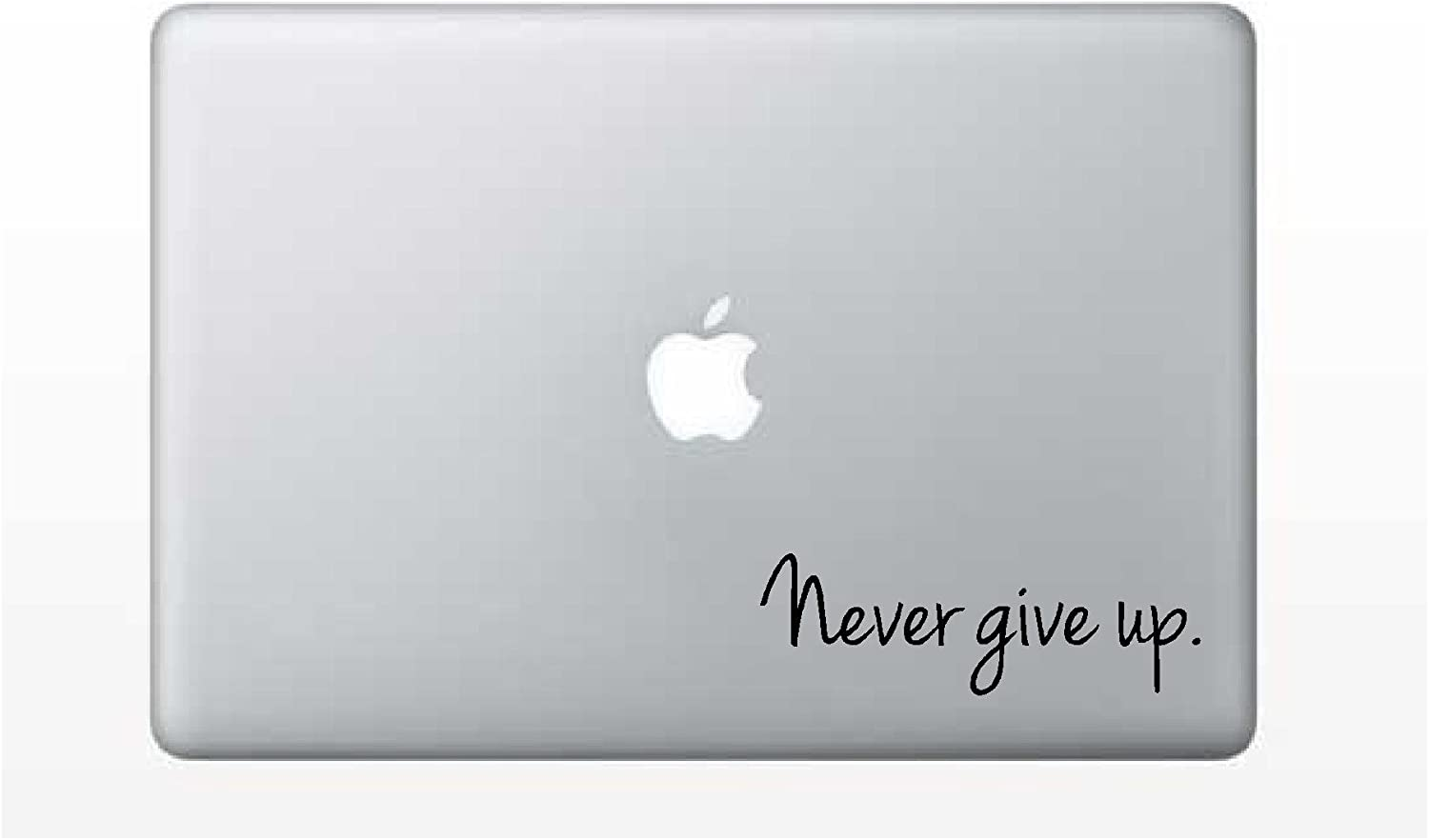 Laptop Decal - Never give up Challenge Education School Learning Inspirational Saying Sticker