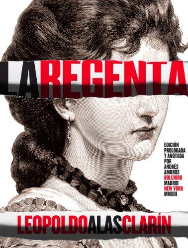 La Regenta por Alas Clarín, Leopoldo,Juan Llimona,Andrés Amorós