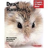 Dwarf Hamsters (Complete Pet Owner's Manuals)