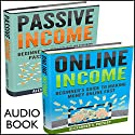 Work from Home, 2 Manuscripts: Online Income and Passive Income Audiobook by Alexander S. Presley Narrated by Alex Lancer