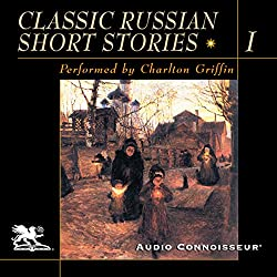 Classic Russian Short Stories, Volume 1