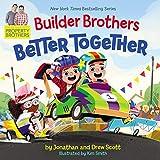 Builder Brothers: Better Together