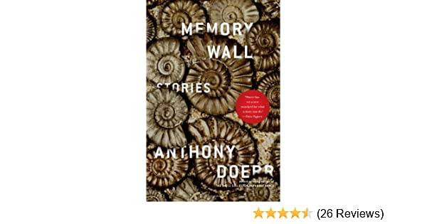 Memory Wall Stories Doerr Anthony 9781439182802 Amazon Com Books