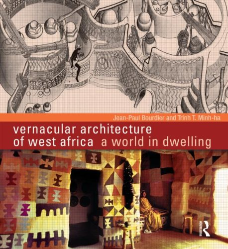 Vernacular Architecture of West Africa: A World in Dwelling by Routledge