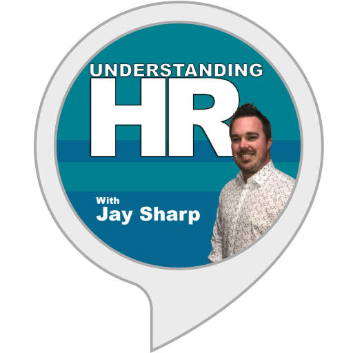 Dcdr Home: Amazon.com: Understanding HR With Jay Sharp: Alexa Skills