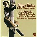 La Strada / Le Notti Di Cabiria (Nights Of Cabiria)