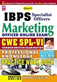 Kiran's IBPS Marketing Officer Online Exam CWE SPL – VI Professional Knowledge Practice Work Book - 1757