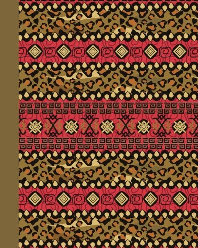 Journal: Tribal Pattern 8x10 - LINED JOURNAL - Journal with lined pages - (Diary, Notebook) (8x10 Patterns & Designs Lined Journal Series) by CreateSpace Independent Publishing Platform