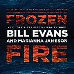Frozen Fire   Bill Evans,Marianna Jameson