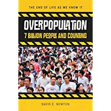 Overpopulation: 7 Billion People and Counting
