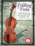 Mel Bay Fiddling for Viola