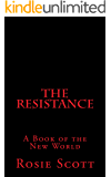 The Resistance (The New World Book 1)