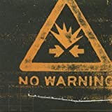 No Warning by No Warning (2001-10-11)