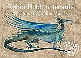 Robin Hobb – Dragons notecards