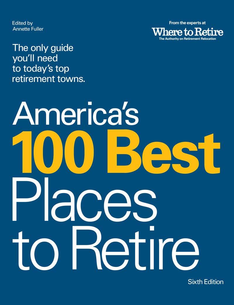 Americas 100 Best Places Retire product image