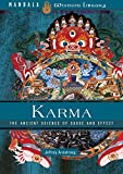 Karma: The Ancient Science of Cause and Effect