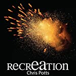 recrEAtion: Realizing the Extraordinary Contribution of Your Enterprise Architects: FruITion Series, Book 2 | Chris Potts