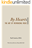 By Heart: The Art of Memorizing Music (English Edition)