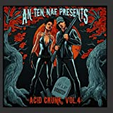 An-ten-nae Presents Acid Crunk Vol. 4