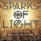 Sparks of Light Hörbuch von Janet B. Taylor Gesprochen von: Amanda Ronconi
