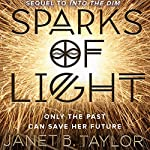 Sparks of Light | Janet B. Taylor