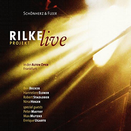 Rilke Projekt - Live: In der Alten Oper Frankfurt